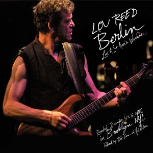 Lou Reed, Berlin Live, 2009