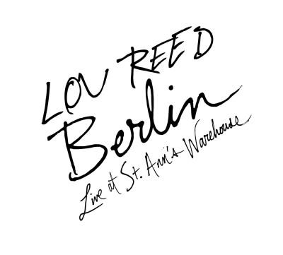 Lou Reed, Berlin Live, Album, 2009
