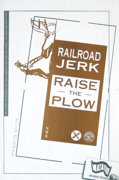 Railroad Jerk, Raise the Plow, 1992