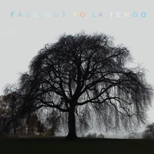 Yo La Tengo, Fade Out, 2013