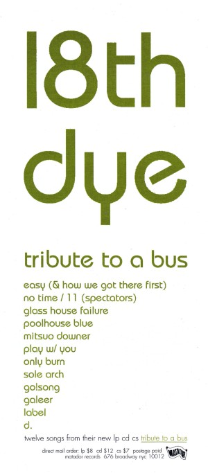 18th Dye, Tribute to a Bus, 1995