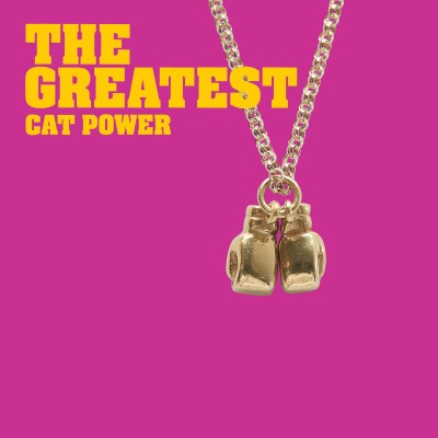 Cat Power, The Greatest, 2005