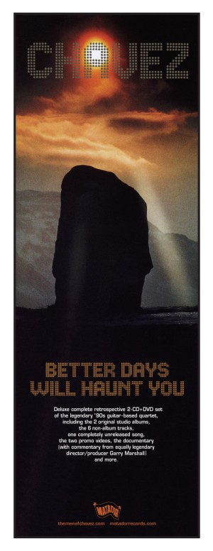 Chavez, Better Days Will Haunt You, 2006
