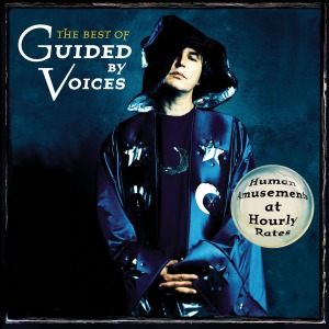 Guided By Voices, The Best of Guided By Voices, 2004