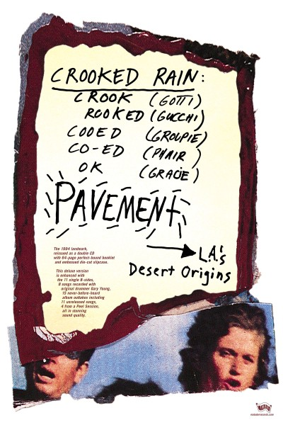 Pavement, Crooked Rain, Crooked Rain, L.A.'s Desert Origins, 2004